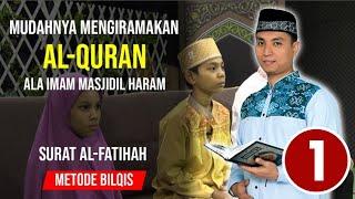 #1 AL FATIHAH RUMUS IRAMA BERATURAN - Ust. Abdul Roziq Video