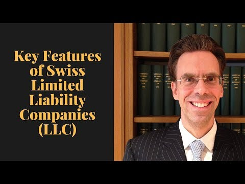 Key Features of Swiss Limited Liability Companies