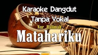 Video Karaoke Rhoma Irama ft Nur Halimah - Matahariku MP3, 3GP, MP4, WEBM, AVI, FLV November 2017