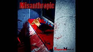 Video ExperiMental - Misanthropic [FULL SINGLE] (2019)
