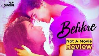 Video Befikre | Not a Movie Review | Sucharita Tyagi MP3, 3GP, MP4, WEBM, AVI, FLV April 2019
