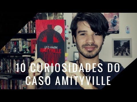 10 Curiosidades sobre Horror em Amityville | Ben Oliveira
