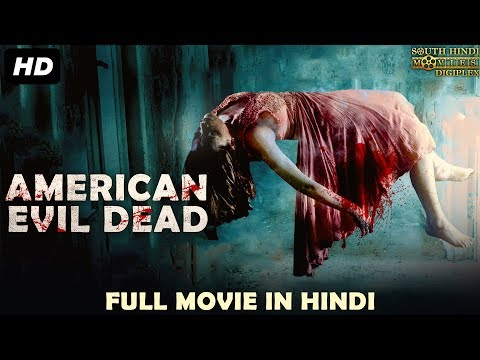 American Evil Dead - Hindi Dubbed Horror Full Movie HD | Horror Movies In Hindi | South Indian Movie