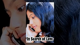 In Search Of Love    Short Film On  Love 2015