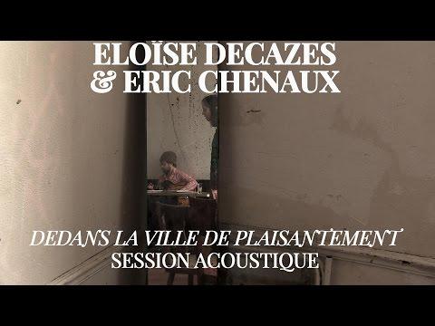 #866 Eloïse Decazes et Eric Chenaux - Dedans la ville de plaisantement (Session Acoustique)