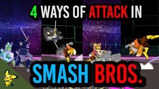 SSBM Tutorials- 4 Ways of Attack in Smash