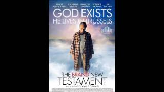 The Brand New Testament  2015    Soundtrack   Movie Theme