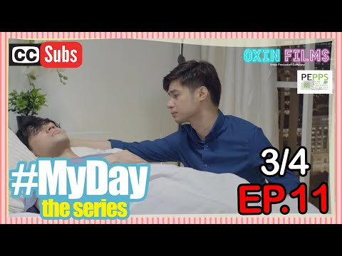 MY DAY The Series [w/Subs] | Episode 11 [3/4]