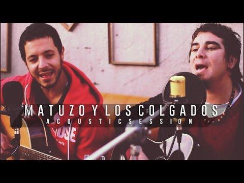 Matuzo y los Colgados  -  Así será -  acoustic session