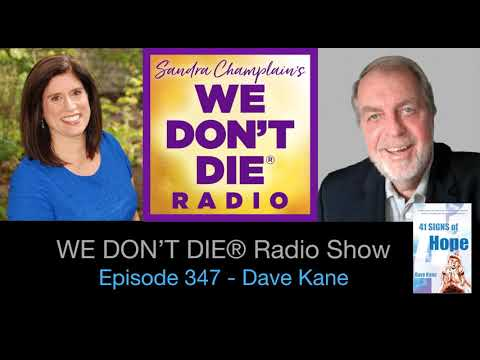 """Episode 347 Dave Kane - Author, Comedian, Father and Radio Talk Show Host shares  """"41 Signs of Hope"""""""