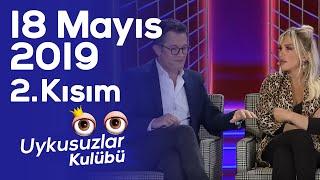 Download Video Okan Bayülgen ile Uykusuzlar Kulübü - 18 Mayıs 2019 - 2. Kısım MP3 3GP MP4