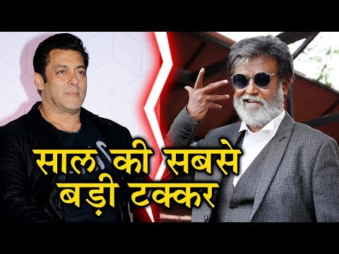 Salman Khan VS Rajinikanth On Eid 2018 | BIGGEST C