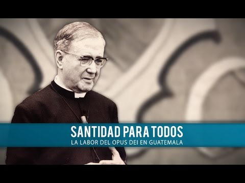 """""""Santidad para todos"""": video sobre la Obra en Guatemala"""