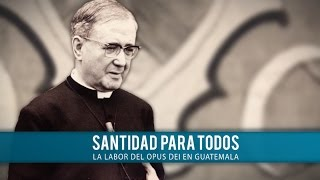 """""""Santidad para todos"""": vídeo sobre la Obra en Guatemala"""