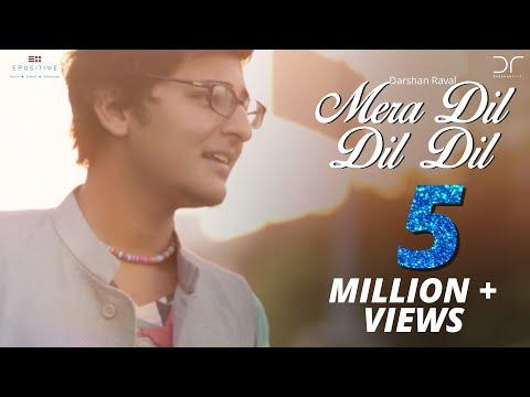 Video Darshan Raval - Mera Dil Dil Dil download in MP3, 3GP, MP4, WEBM, AVI, FLV January 2017