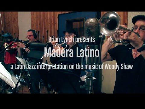 Brian Lynch – Madera Latino