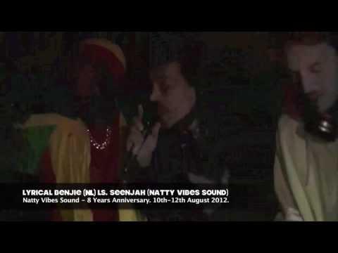 NATTY VIBES SOUND ls. MC TROOPER (UK) & LYRICAL BENJIE (NL) - Pt.4 / -8 years NVS anniversary-