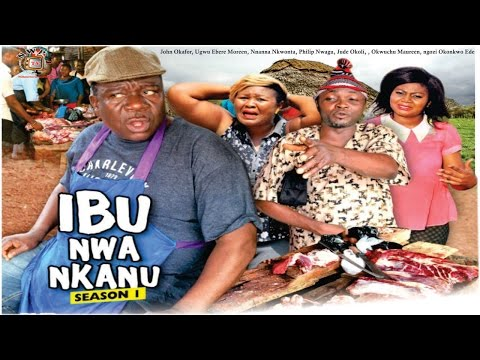 Ibu nwa Nkanu  - 2016 Latest Nigerian Nollywood  Igbo Movie