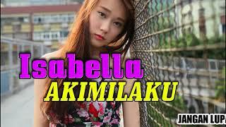 DJ Ever Salikara   Nona Isabella Vs Akimilaku Bangers 2017