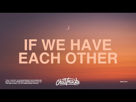 Alec Benjamin - If We Have Each Other (Lyrics)