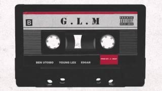 Young Lex ft Ben Utomo , Edgar - Gue Lo Mereka ( GLM )