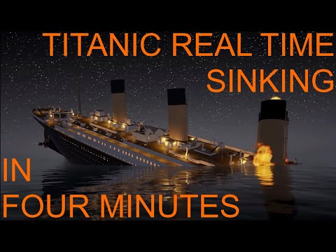 Titanic: Honor and Glory REAL TIME sinking in four minutes