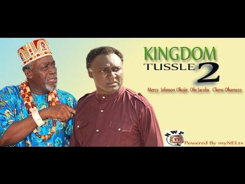 KINGDOM TUSSLE 2  -   Nigerian Nollywood movie