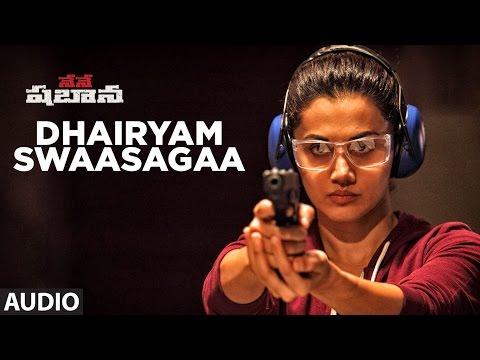 Video Dhairyam Swaasagaa Full Song | Nene Shabana || Taapsee Pannu,Manoj Bajpayee,Prithviraj, Akshay Kumar download in MP3, 3GP, MP4, WEBM, AVI, FLV January 2017