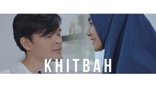 Video Khitbah - Anisa Rahma & Anandito Dwis || #Singlelillah Extended Part 3 MP3, 3GP, MP4, WEBM, AVI, FLV Juni 2019