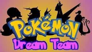 My Pokemon DREAM TEAM! by SkulShurtugalTCG