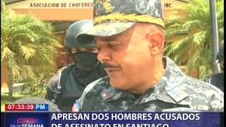 Apresan dos hombres acusados de asesinato en Santiago