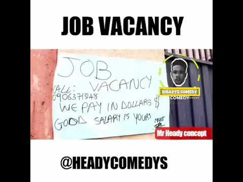 JOB VACANCY(Headys comedy)(house of comedy)(laughpills comedy)(xploit  comedy)