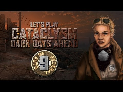 """Let's Play Cataclysm: Dark Days Ahead Episode 9 """"Hell on Earth"""""""