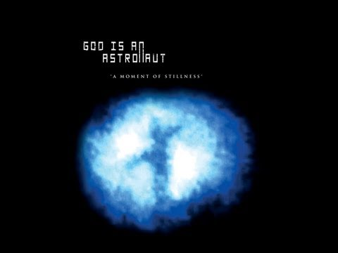 god is an astronaut - Artist: God Is An Astronaut Album: A Moment Of Stillness Release: 21-Aug-2006 Remastered: 2011 All Discography 32:00 Songs: 1. Frozen Twilight 0:00 2. A Mome...