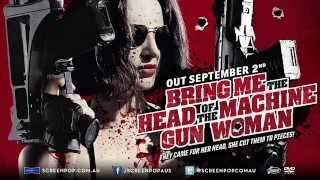Nonton Bring Me The Head Of The Machine Gun Woman Film Subtitle Indonesia Streaming Movie Download