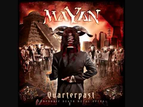Mayan - The second complete track of MaYaN - Celibate Aphrodite from album Quarterpast.