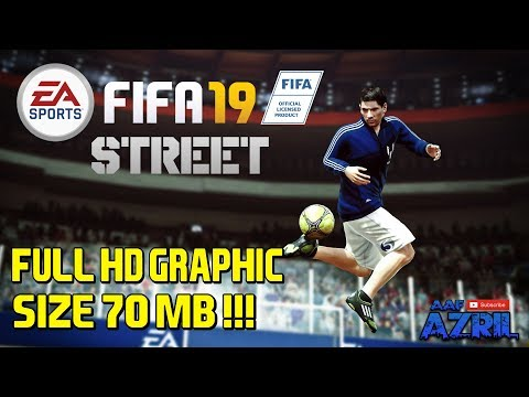 TERBAIK !!! Download Game FIFA Street 2 Mod FIFA 19 Android [70 Mb] | HD Grafik - Offline