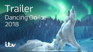 ITV Dancing On Ice 2018 - Trailer