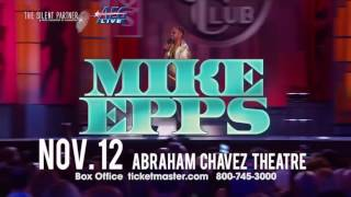 Web Video for Mike Epps Show in El Paso, TX on Sat, Nov 12th