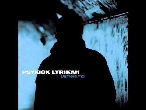 Psykick Lyrikah – Derrière moi (2011)