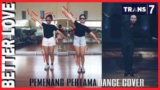 Video PEMENANG PERTAMA DANCE COVER Better Love - Deddy Corbuzier MP3, 3GP, MP4, WEBM, AVI, FLV Februari 2018
