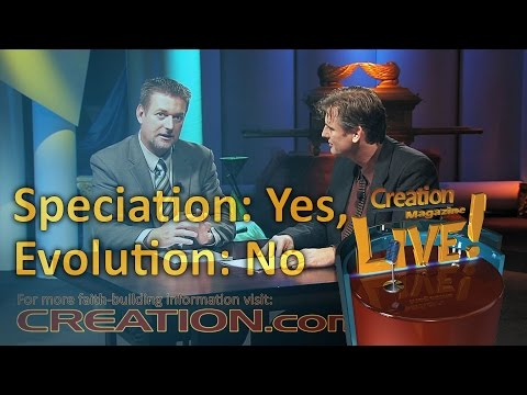 Speciation: yes, Evolution: no (Creation Magazine LIVE! 4-19)