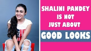 Video Beauty and Brains, Shalini Pandey is not just about good looks ..... MP3, 3GP, MP4, WEBM, AVI, FLV Maret 2018