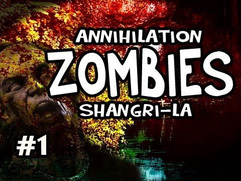 Call of Duty: Black Ops - Annihilation Shangri La Zombies w/Nova, SSoH, Slyfox & Spoon #1 Video