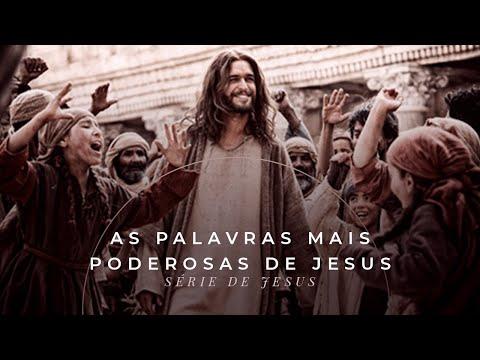 Mensagens lindas - As palavras mais poderosas de Jesus - Série Sermões