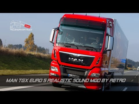 MAN TGX Euro 5 Realistic Sound Mod by retro