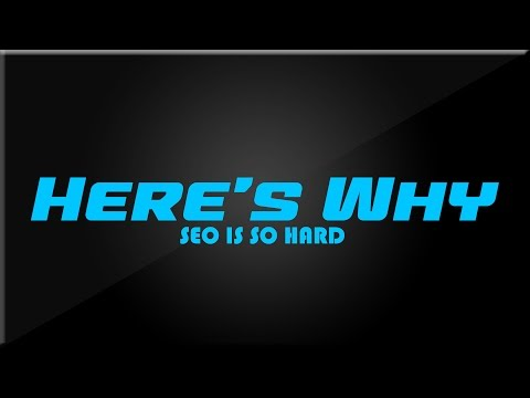 Why is SEO So Hard? – Here's Why with Mark & Eric