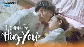 Video I Cannot Hug You - EP28 | Sweet Moments Together [Eng Sub] MP3, 3GP, MP4, WEBM, AVI, FLV Agustus 2018