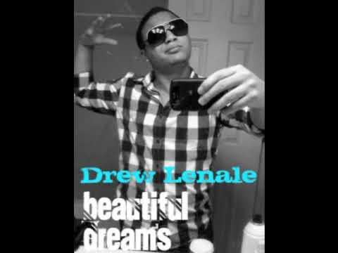 Drew Lenale Ft Mike - Beautiful Dreams