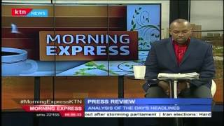 KTN Morning Express Monday 2nd May 2016: Newspapers Review